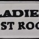 LADIES REST ROOM SIGN CAST IRON PAINTED WHITE BLACK TRIM