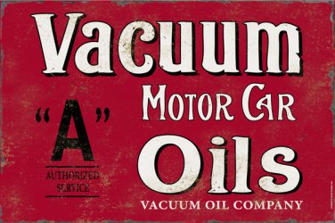 VACUUM MOTOR CAR OILS HEAVY METAL SIGN