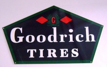 Goodrich Tires Heavy Gauge Metal Advertising Sign 24""