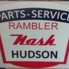Rambler Nash Hudson Parts Service Metal Sign