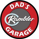 Dad's Rambler Garage Heavy Metal Round Sign