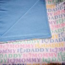 I Love Mommy I Love Daddy Baby Boy Double Flannel Crib Blanket