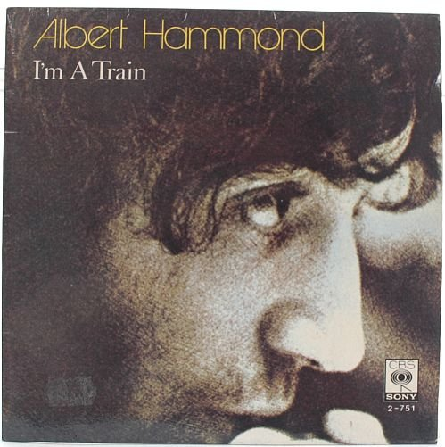 "ALBERT HAMMOND I'm A Train CBS MALAYSIA 1974 7"" PS"