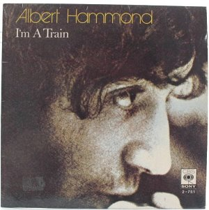 "ALBERT HAMMOND I'm A Train CBS MALAYSIA 1974 7"" PS"