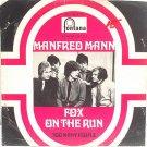 """MANFRED MANN Fox On The Run INTERNATIONAL 7"""" PS Fontana"""