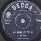 "TOM JONES I'll Never Let You Go HONG KONG 7"" Decca"