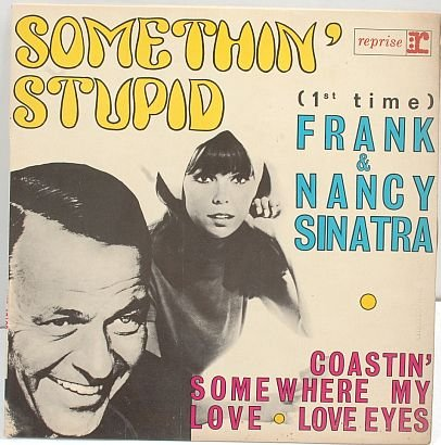 "NANCY& FRANK SINATRA Somethin' Stupid 7"" PS EP French"