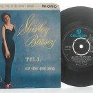 "SHIRLEY BASSEY Till COLUMBIA ENGLAND 7"" 45 RPM EP Mono"