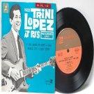 "TRINI LOPEZ At PJ's OZ AUSTRALIA  Aussie 7"" 45 RPM PS EP"