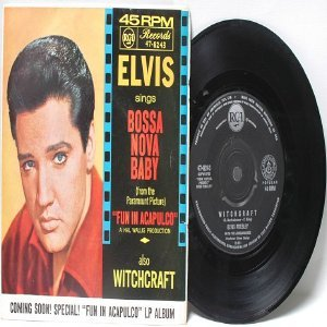 """ELVIS PRESLEY Bossa Nova Baby WITCHCRAFT Aussie AUSTRALIAN  7"""" 45 RPM PS"""