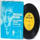 "MICHAEL PARKS Long Lonesome Highway  MGM INTERNATIONAL 7"" 45 RPM PS EP"