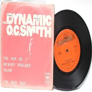 "DYNAMIC O.C. SMITH The Sone Of Hickory Holler's Tramp INTERNATIONAL  ASIA 7"" 45 RPM PS"