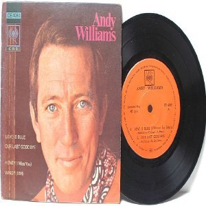 "ANDY WILLIAMS Love Is Blue CBS INTERNATIONAL 7"" 45 RPM PS EP"