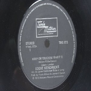 "EDDIE KENDRICKS Keep On Truckin  INTERNATIONAL  7"" 45 RPM"
