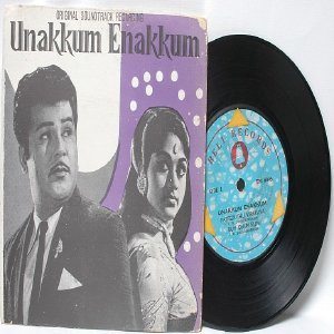 "BOLLYWOOD INDIAN  Unakkum Enakkum T.M. SOUNDARARAJAN  V. Kumar 7"" 45 RPM EP"