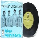 "ASIAN 60 s BAND Western Union Band MY LADY  Asia 7"" 45 RPM PS"