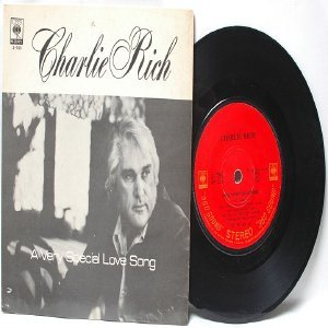 "CHARLIE RICH Special Love Song  CBS MALAYSIA 7"" 45 RPM PS"