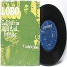 "LOBO California Kid And Reemo PHILLIPS International  ASIA 7"" 45 RPM PS"