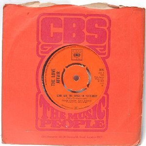 "THE LOVE AFFAIR  Everlasting Love U.K. CBS 7"" 45 RPM"