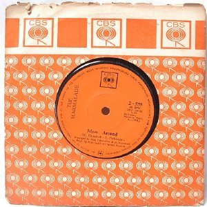 "THE MARMALADE Mess Around INTERNATIONAL CBS  7"" 45 RPM"