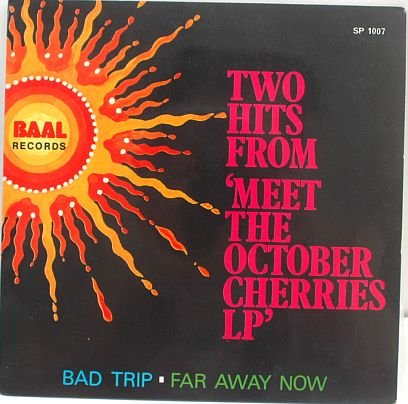 "RARE Meet The OCTOBER CHERRIES ASIA PSYCH BAND 7"" Baal"