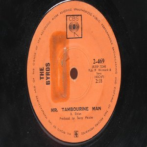 "THE BYRDS Mr. Tambourine Man BOB DYLAN  INTERNATIONAL CBS"" 45 RPM"
