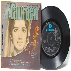 "BOLLYWOOD INDIAN  Noureen  NISAR BAZMI 7"" 45 RPM Columbia EP"