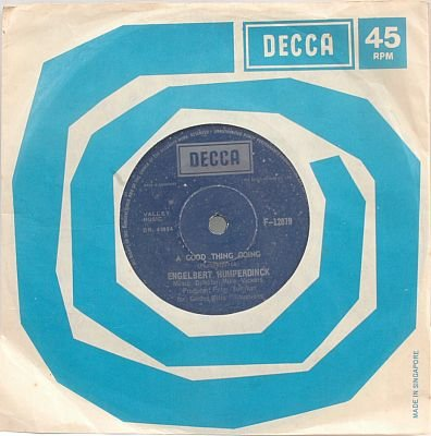 "ENGELBERT HUMPERDINCK Good Thing SINGAPORE 7"" 45 RPM"