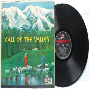 CLASSICAL INDIAN  FOLK Call Of The Valley EMI HMV Black Label  INDIA LP