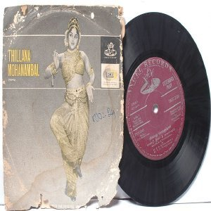 "BOLLYWOOD INDIAN  Thillana Mohanambal P. SUSHEELA L.R. Eswari  7"" 45 RPM EMI Angel EP 1968"