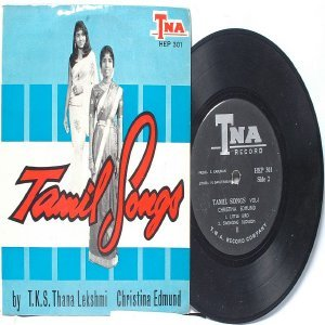 "BOLLYWOOD INDIAN  Tamil Songs THANALETCHUMI SWAMINATHAN Singapore TNA   7"" PS  EP"