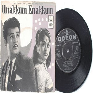 "BOLLYWOOD INDIAN Unakkum Enakkum V. KUMAR T.M. Soundadrarajan  7"" 45 RPM  EMI Odeon PS EP  1972"