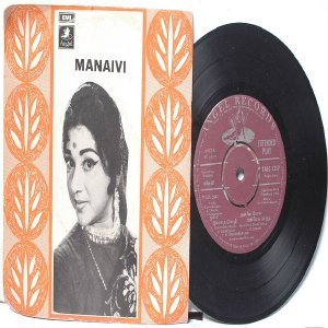 "BOLLYWOOD INDIAN  Manavi K.V. MAHADEVAN P. Susheela 7"" 45 RPM  EMI Angel  PS EP 1969"