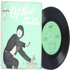 "ASIAN 60's 70s BAND The Melodions OFF BEAT CHA CHA 7"" PS EP"