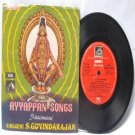 "INDIAN DEVOTIONAL Ayyappan Songs S. GOVINDARAJAN  7"" 45 RPM  EMI HMV  PS EP 1973"