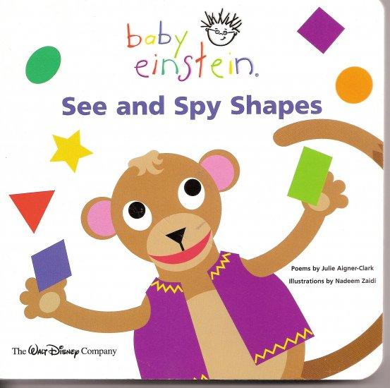 BABY EINSTEIN Board Book ~ See & Spy Shapes