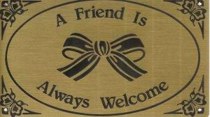 """T&T#45 Brass Door """"Friend is Welcome"""" Plaque Sign - NIP"""