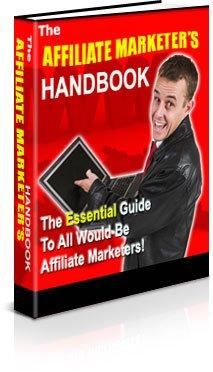 The Affiliate Marketeer's Handbook