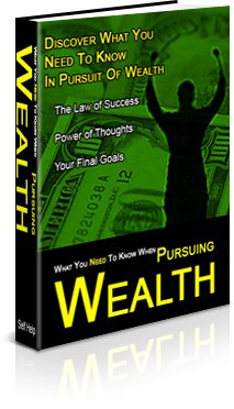 Discover what YOU need to know in pursuit of wealth