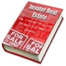 Insiders guid to real estate