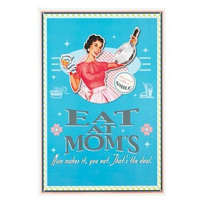 Eat at Mom's Kitchen Tin Sign
