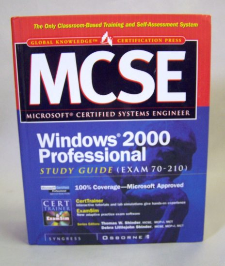 Microsoft MCSE WIndows 2000 Professional Study Guide (Exam 70-210)