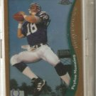 [Peyton Manning] 1998 Topps Chrome #165 (RC!)