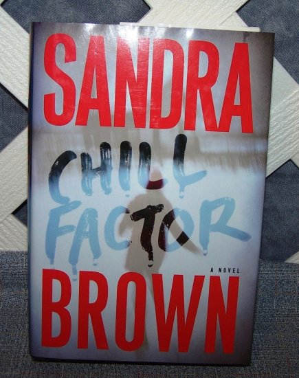 Chill Factor by Sandra Brown Hard Cover DJ