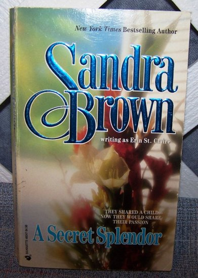 A Secret Splendor by Sandra Brown