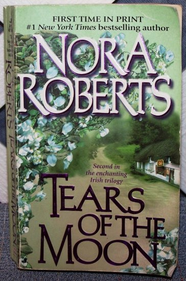 Tears Of The Moon by Nora Roberts FREE Shipping to US