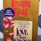Love and Smoke by Jennifer Blake FREE Shipping to US