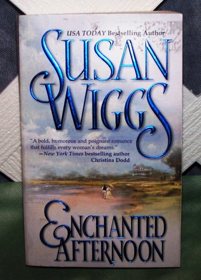 Enchanted Afternoon by Susan Wiggs