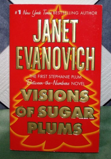 Visions Of Sugar Plums by Janet Evanovich HB/DJ