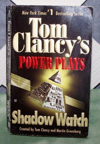 Power Plays Shadow Watch by Tom Clancy